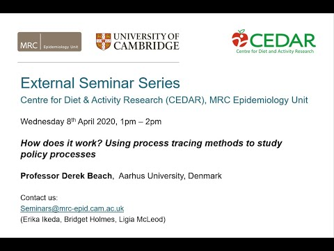 How does it work? Using process tracing methods to study policy processes - Prof Derek Beach