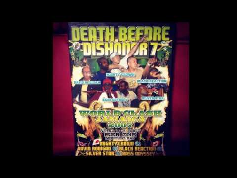 Silver Star, Black Reaction, Rodigan Mighty, Crown & Bass Odyssey (Death Before Dishonor 2007)