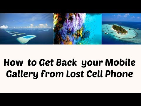 How to Recover Cell Phone  gallery  from Lost Android  phone by Google