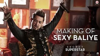 Making of Sexy Baliye | Secret Superstar | Aamir Khan | Mika Singh | Sanya Malhotra | Diwali 2017