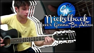Never Gonna Be Alone - Nickelback (como tocar no violão/guitarra)