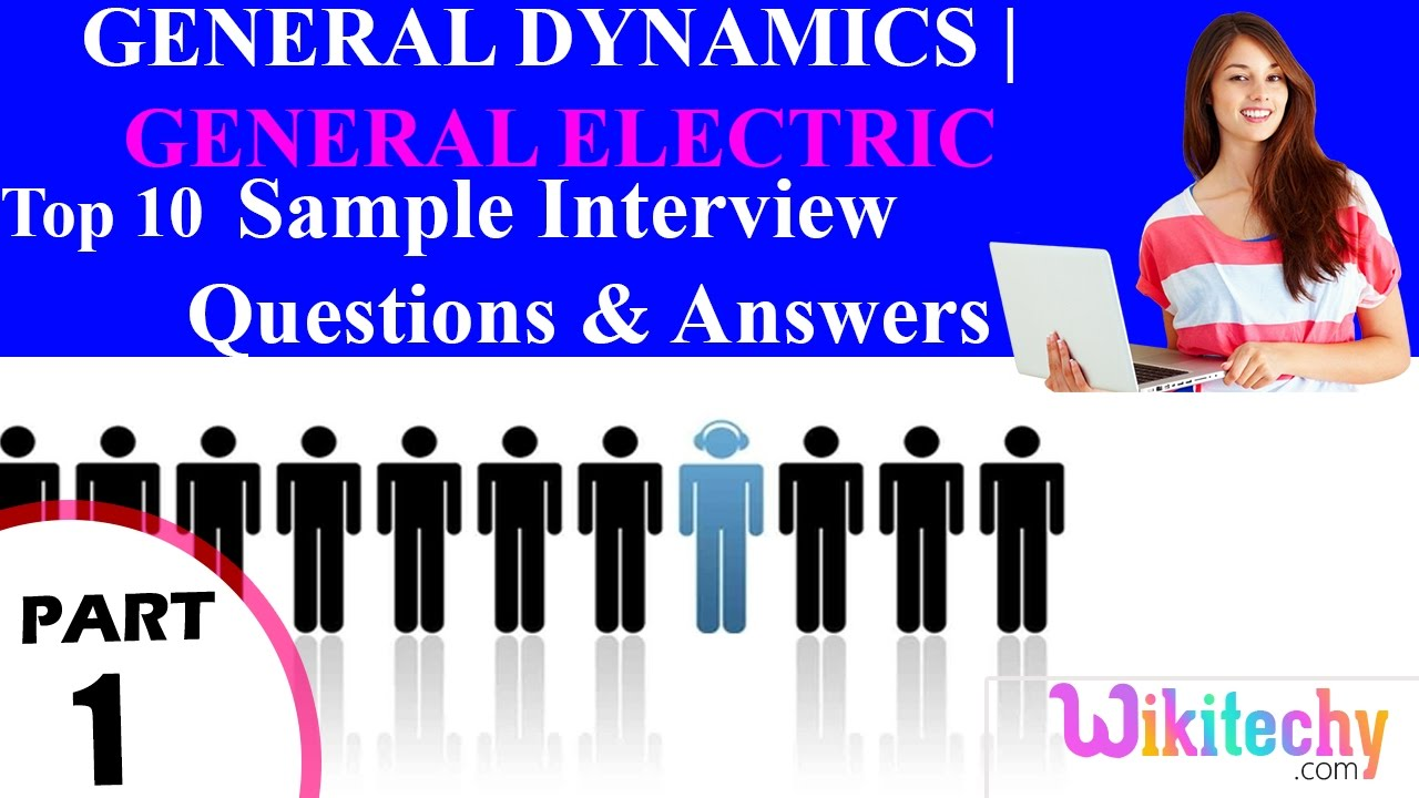General Dynamics Interview Questions and Answers Part 11