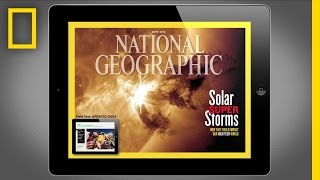 National Geographic Magazine on iPad- June 2012 Edition | National Geographic