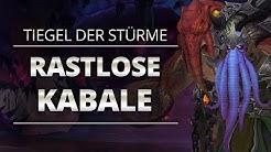 Rastlose Kabale Raidguide - Tiegel der Stürme (Heroisch, Normal, LFR) | WoW