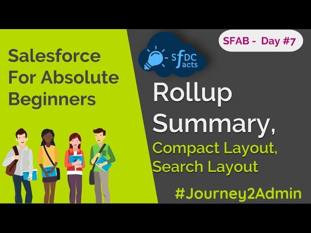 SFAB Day #7 | Rollup Summary Field | Search Layout | Compact Layout | SFDCFacts