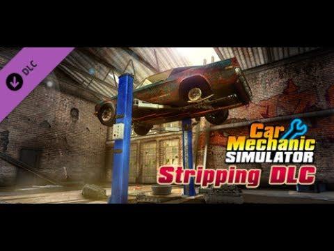 Car Mechanic Simulator 2015 | Car Stripping DLC |