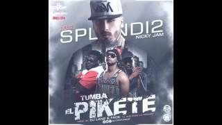 Nicky Jam Ft. Los Splendi2 – Tumba El Piquete Prod. Fade
