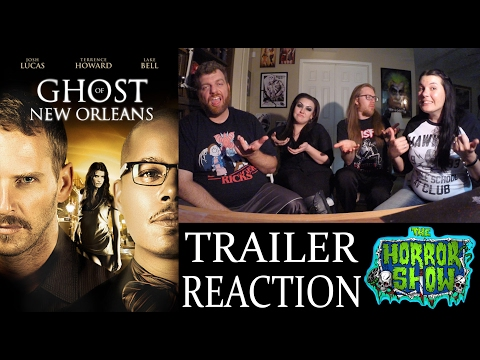 """Ghost of New Orleans"" 2017 Horror Movie Trailer Reaction – The Horror Show"