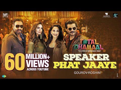 Speaker Phat Jaaye | Total Dhamaal | Ajay| Madhuri |Anil | Esha| Harrdy|Abuzar|Aditi| Gourov-Roshin Mp3