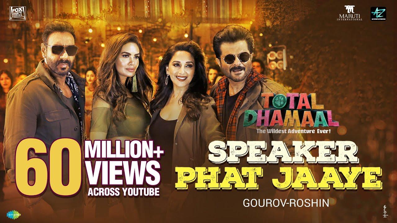Speaker Phat Jaaye | Total Dhamaal | Ajay| Madhuri |Anil | Esha| Harrdy|Abuzar|Aditi| Gourov-Roshin