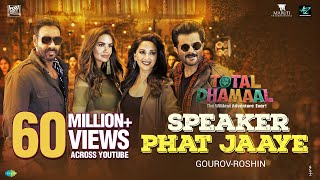 Speaker Phat Jaaye (Video Song) | Total Dhamaal