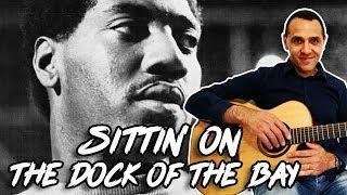 (Sittin' on) the Dock of the Bay - Otis Redding - Easy Guitar Lesson
