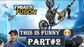 THIS IS FUNNY AS HELL | TRIALS FUSION GAMEPLAY | PART 2 PS4 | HINDI