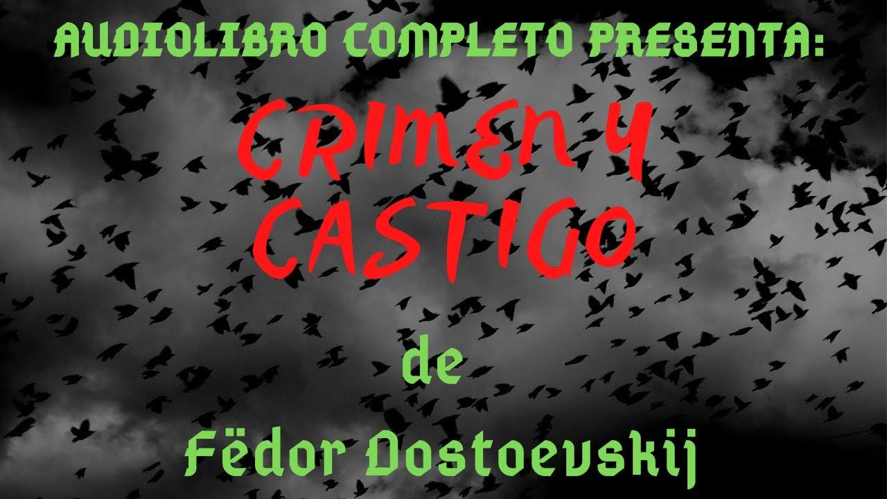 """Audiolibro: """"Crimen y Castigo"""" - 6ª Parte Completa - de Fiódor Dostoyevski - [Voz Humana]"""