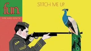 fun. - Stitch Me Up YouTube Videos