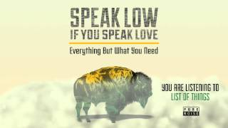 "Speak Low If You Speak Love ""List Of Things"""