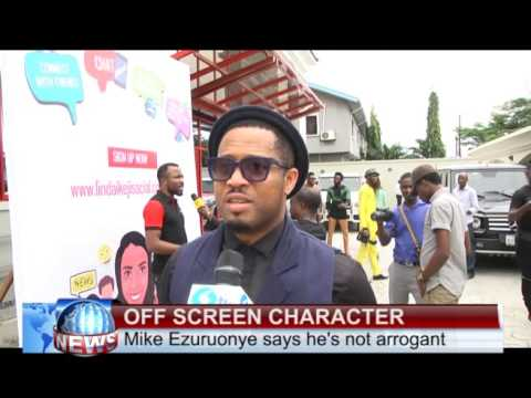 MIKE EZURUONYE SAYS HE'S NOT ARROGANT