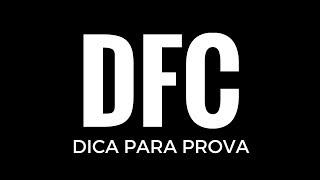 DFC:  dica PRECIOSA que vai te salvar pontos importantes na prova!