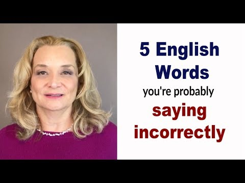 5 English Words You Are Probably Pronouncing Incorrectly - Common Mistakes Accurate English