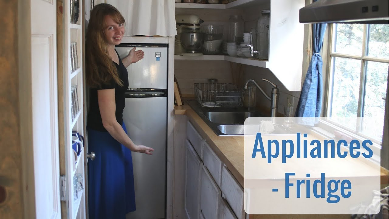 Tiny House Appliances >> Life In A Tiny House Called Fy Nyth Appliances Fridge Review