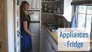 Life In A Tiny House Called Fy Nyth - Appliances, Fridge Review