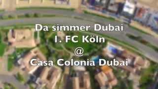 Da simmer Dubai - Happy Birthday FC Kölle