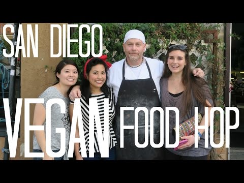 San Diego Vegan Food Hop!