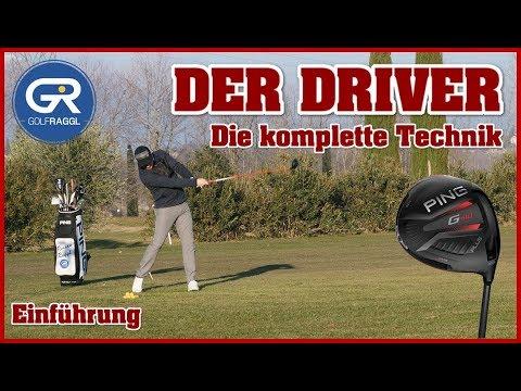 DER GOLF SCHWUNG MIT DEM DRIVER - DIE KOMPLETTE TECHNIK