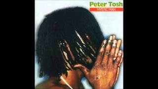 PETER TOSH (Mystic Man - 1979)  07- The Day The Dollar Die