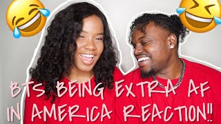 BTS BEING EXTRA AF IN AMERICA REACTION | BLACK COUPLE REACTS | CHRISTINA & ED