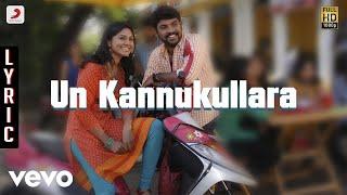 Kaaval - Un Kannukullara Lyric | Vimal, G.V. Prakash Kumar