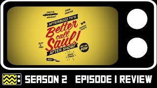 Better Call Saul Season 2 Episode 1 Review & After Show | AfterBuzz TV