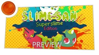Slime San: Superslime Edition - Preview - Xbox One
