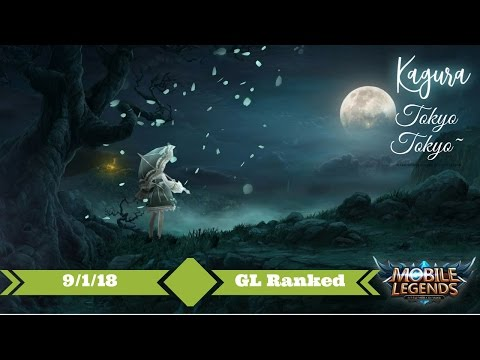 Tokyo! Tokyo! Mobile Legends Kagura 9/1/18 Glorious Legend Ranked Gameplay with Commentary