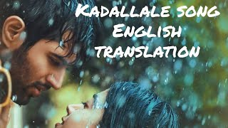 Kadalalle Veche - Lyrics with English translation|Dear Comrade|Vijay Devarakonda|Rashmika|Sid Sriram