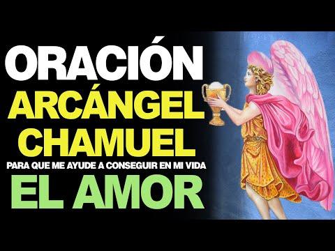 🙏 Oración Poderosa al Arcángel Chamuel PARA EL AMOR ¡FUNCIONA! ❤️