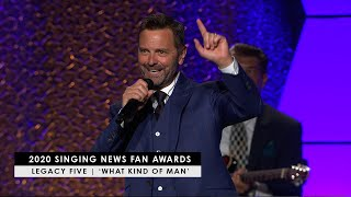 Legacy Five | 'What Kind of Man' (live at Singing News Fan Awards 2020)