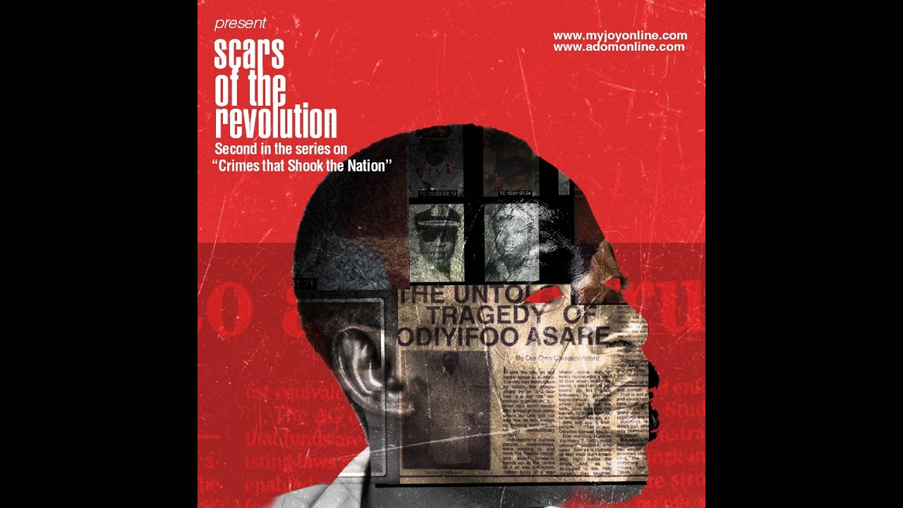 Image result for scars of the revolution myjoyonline