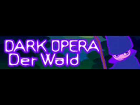 DARK OPERA 「Der Wald」