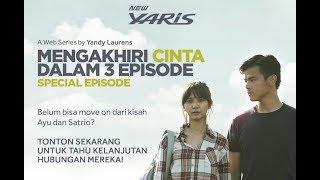 (Web Series) Indonesia MENGAKHIRI CINTA DALAM 3 EPISODE