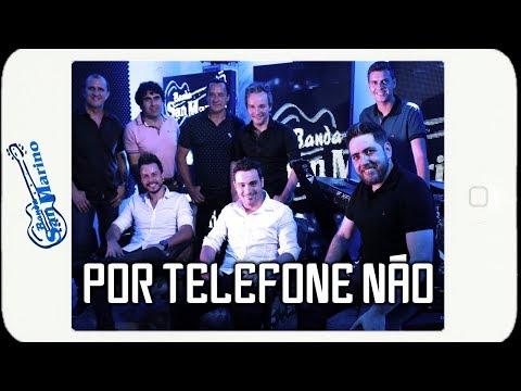 Por Telefone Não - San Marino