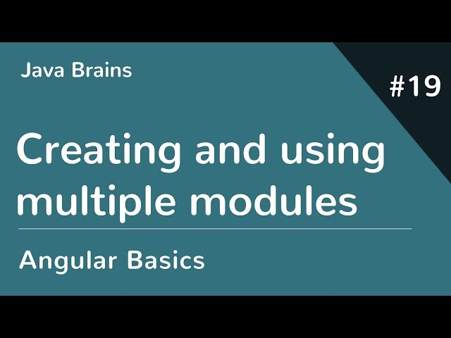 Angular 6 Basics 19 - Creating and using multiple modules