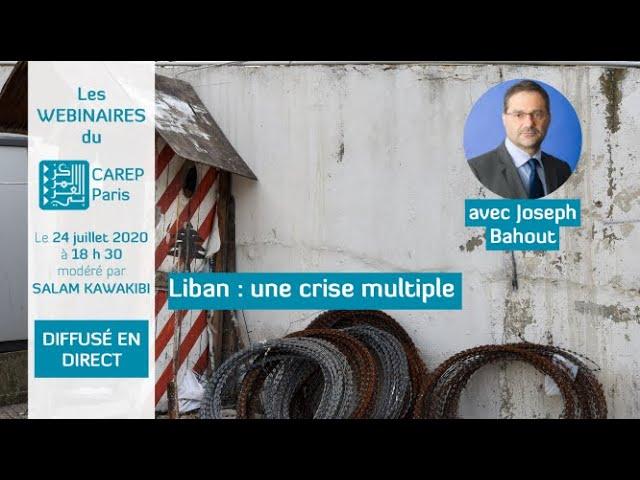 Liban : une crise multiple