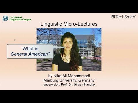 General American ☆ Linguistics Lecture