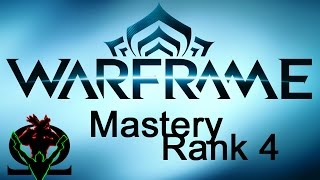 Warframe Mastery Rank 4 Test