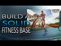 Download Build A Solid Fitness Base