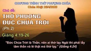 HTTL THÀNH LỢI - Chương trình thờ phượng Chúa - 26/04/2020