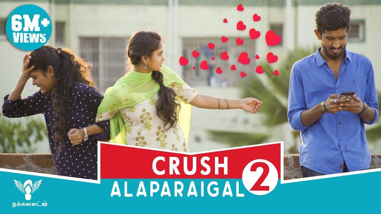 crush-alaparaigal-2-nakkalites