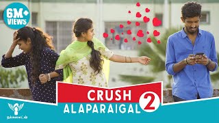 Crush Alaparaigal 2 - Nakkalites