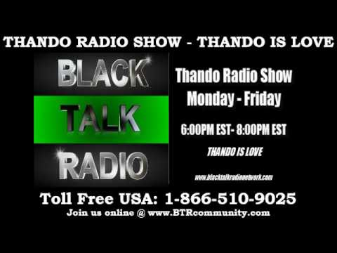 Thando Radio Show - Prt 2 Current Events & Things To Watch and Plan For